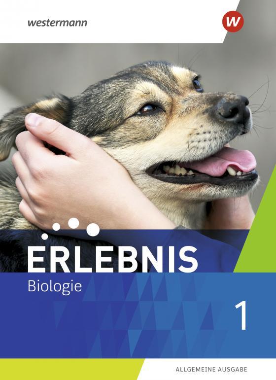 Cover-Bild Erlebnis Biologie / Erlebnis Biologie - Allgemeine Ausgabe 2019