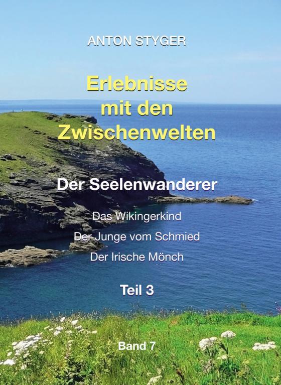 Cover-Bild Erlebnisse mit den Zwischenwelten, Band 7