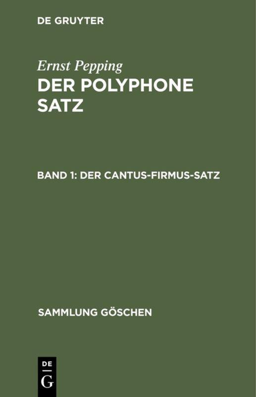 Cover-Bild Ernst Pepping: Der polyphone Satz / Der cantus-firmus-Satz