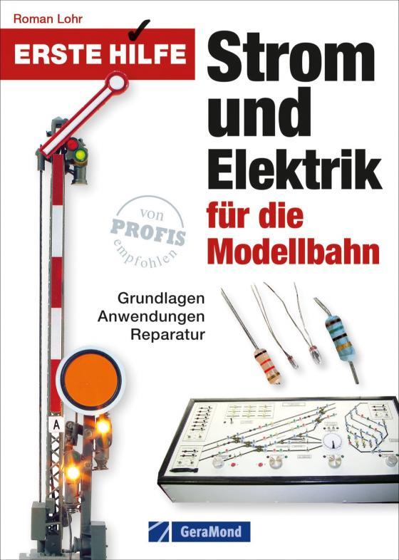 Cover-Bild Erste Hilfe Strom und Elektrik für die Modellbahn