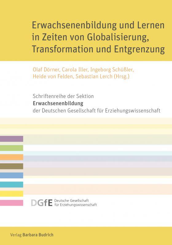 Cover-Bild Erwachsenenbildung und Lernen in Zeiten von Globalisierung, Transformation und Entgrenzung