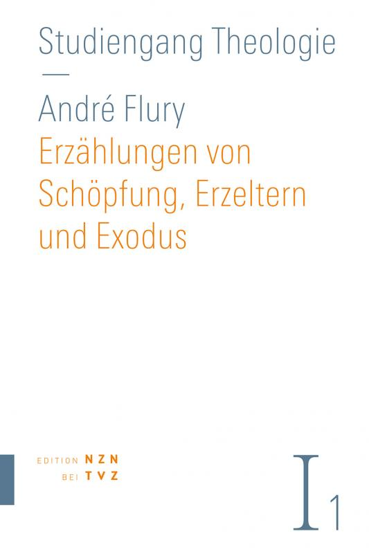 Cover-Bild Erzählungen von Schöpfung, Erzeltern und Exodus
