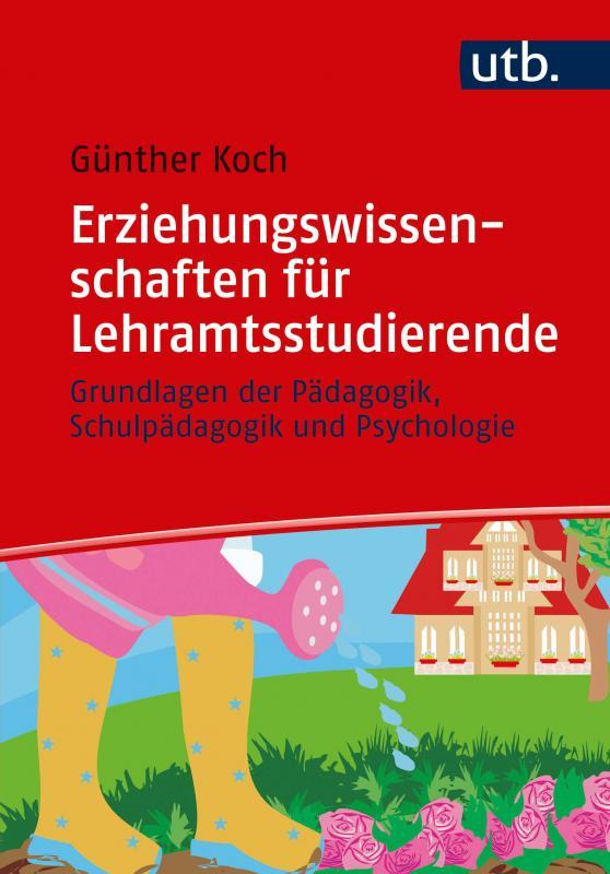Cover-Bild Erziehungswissenschaften für Lehramtsstudierende