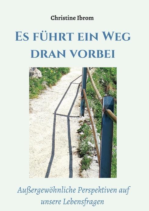 Cover-Bild Es führt ein Weg dran vorbei