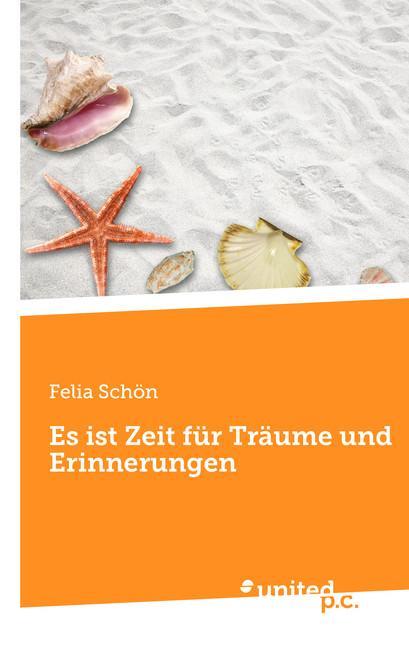 Cover-Bild Es ist Zeit für Träume und Erinnerungen