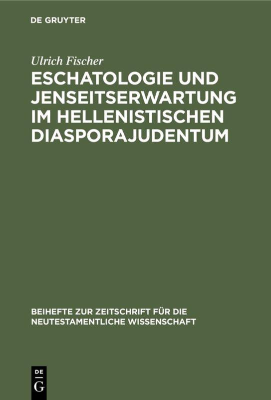 Cover-Bild Eschatologie und Jenseitserwartung im hellenistischen Diasporajudentum