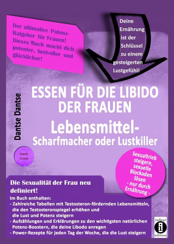 Cover-Bild Essen für die Libido der Frauen: Lebensmittel-Scharfmacher oder Lustkiller