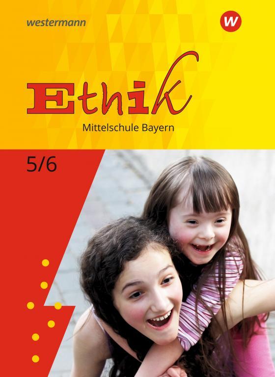 Cover-Bild Ethik / Ethik - Ausgabe für Mittelschulen in Bayern