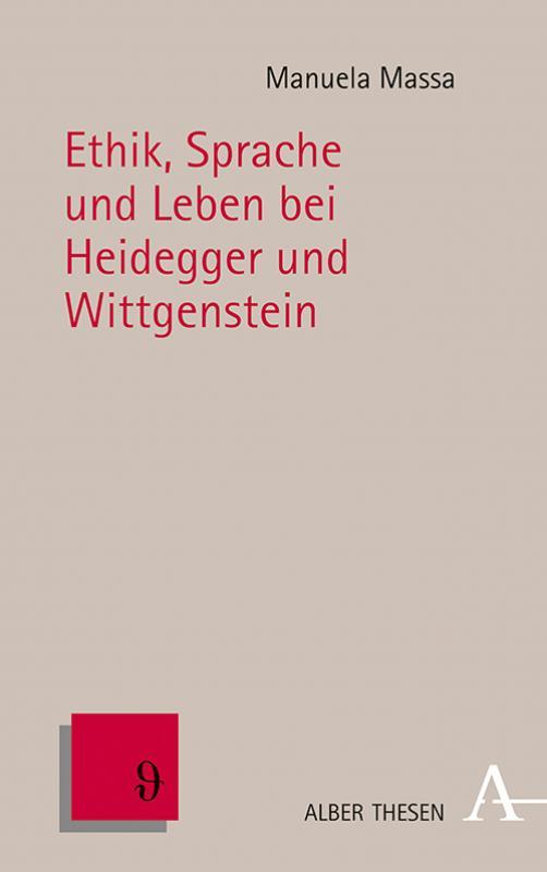 Cover-Bild Ethik, Sprache und Leben bei Heidegger und Wittgenstein