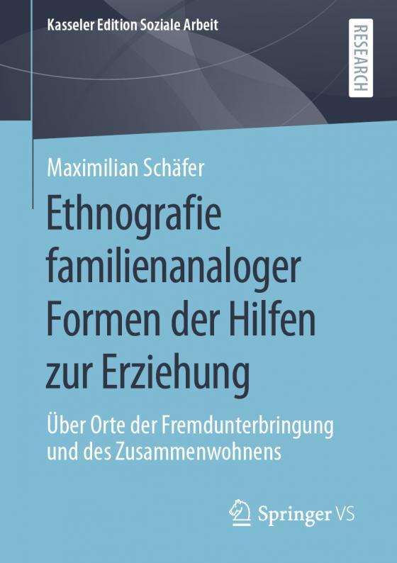 Cover-Bild Ethnografie familienanaloger Formen der Hilfen zur Erziehung