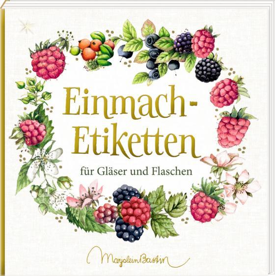 Cover-Bild Etikettenbüchlein – Einmach-Etiketten (Marjolein Bastin)