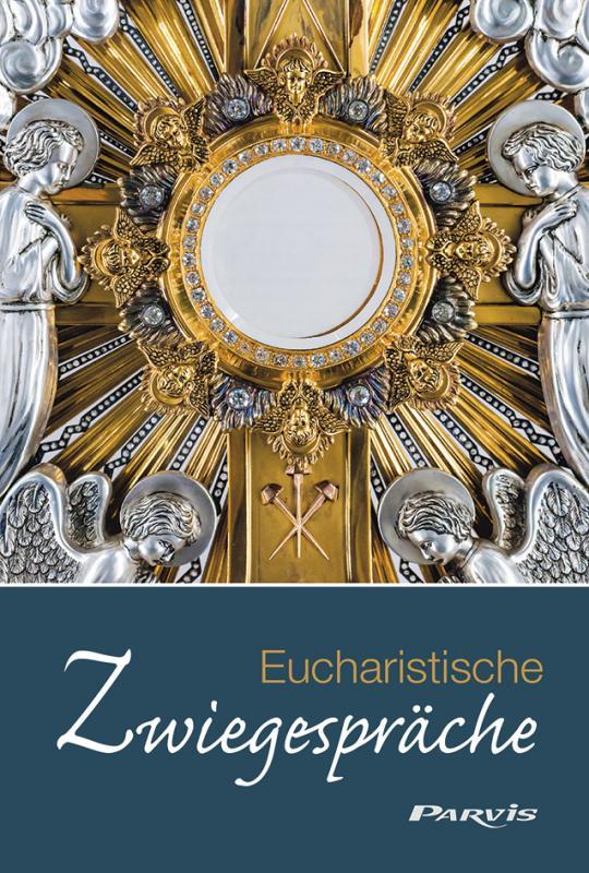 Cover-Bild Eucharistische Zwiegespräche
