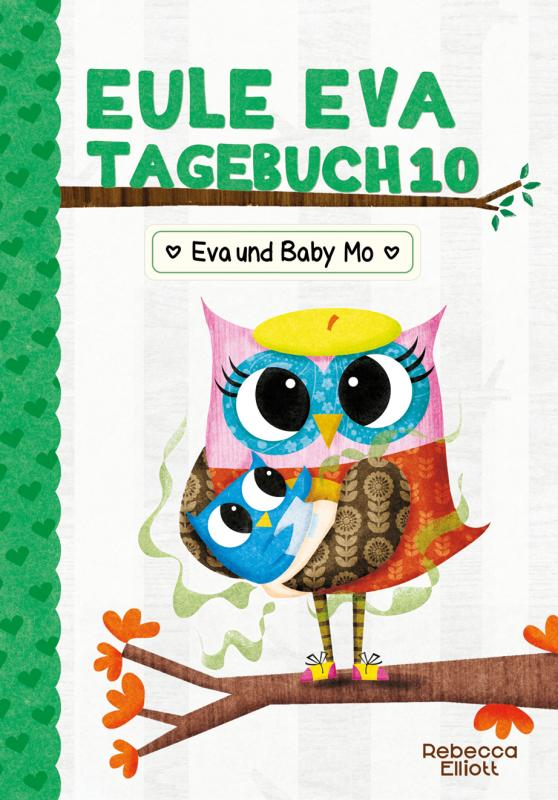 Cover-Bild Eule Eva Tagebuch 10 - Eva und Baby Mo