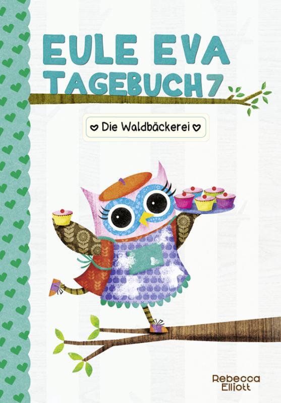 Cover-Bild Eule Eva Tagebuch 7 - Kinderbücher ab 6-8 Jahre (Erstleser Mädchen)