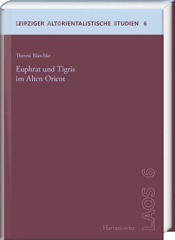Cover-Bild Euphrat und Tigris im Alten Orient