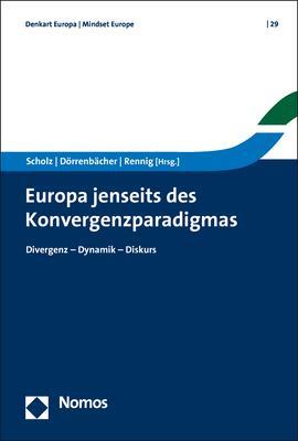 Cover-Bild Europa jenseits des Konvergenzparadigmas