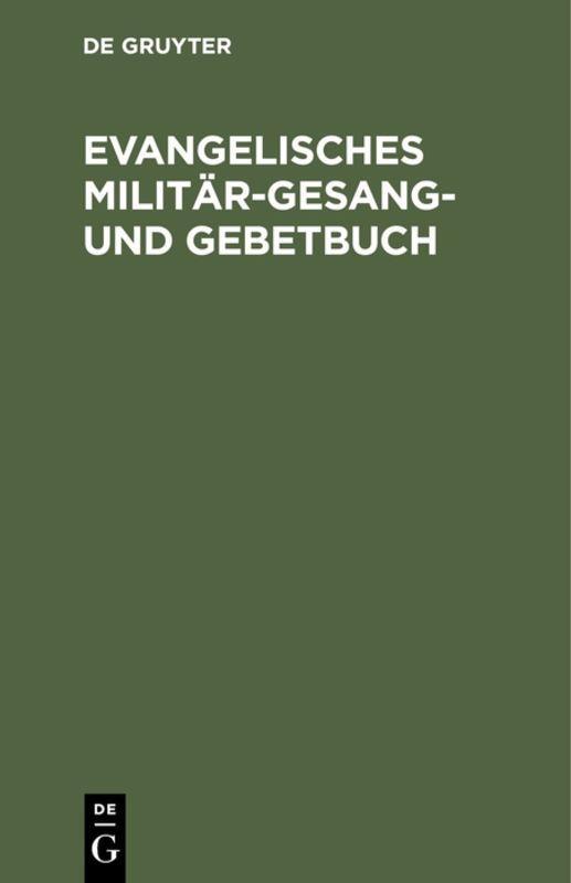Cover-Bild Evangelisches Militär-Gesang- und Gebetbuch