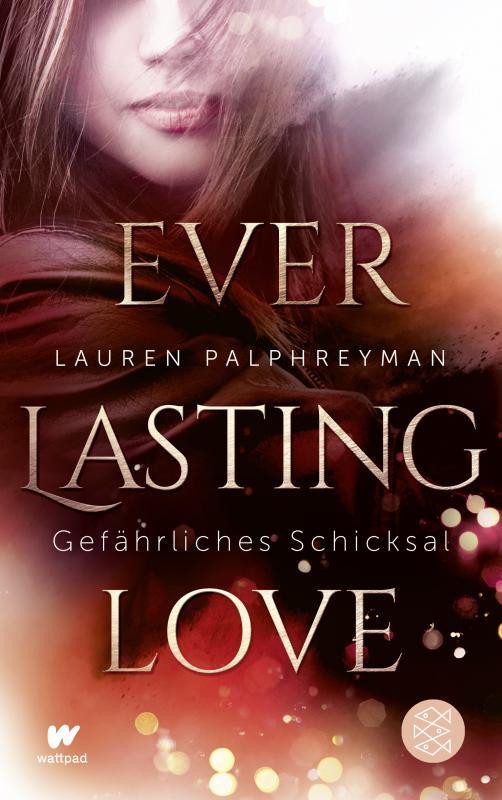 Cover-Bild Everlasting Love - Gefährliches Schicksal