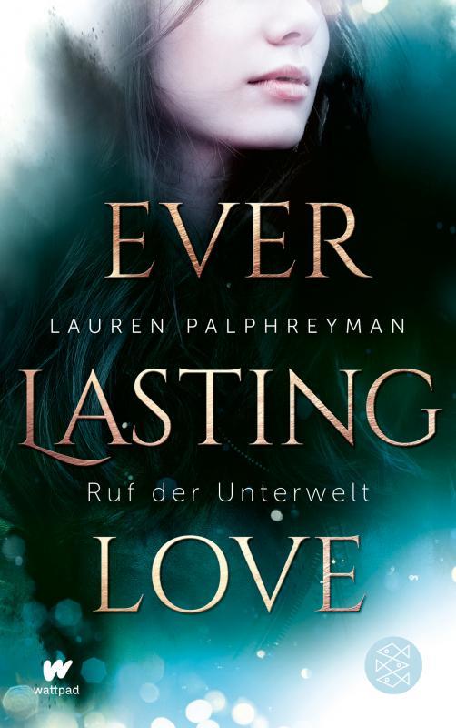 Cover-Bild Everlasting Love - Ruf der Unterwelt