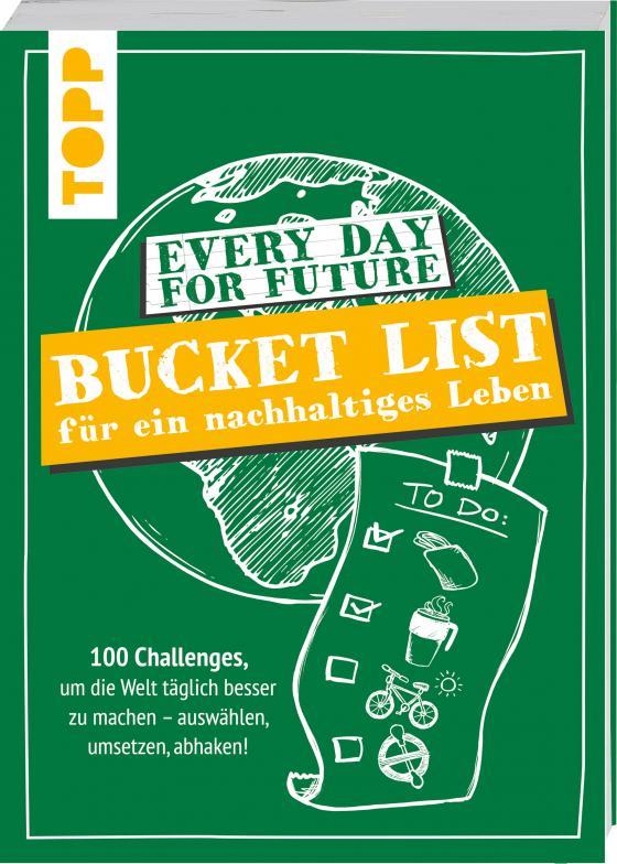 Cover-Bild Every Day For Future - Bucket List für ein nachhaltiges Leben