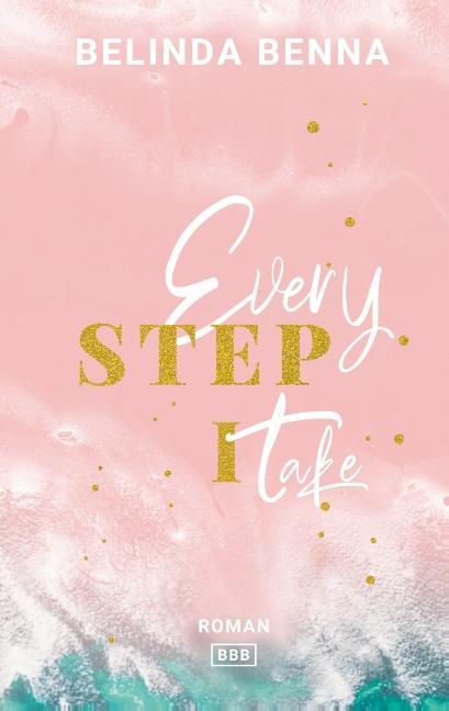 Cover-Bild Every Step I Take