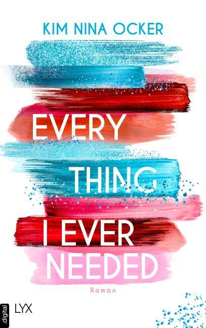 Cover-Bild Everything I Ever Needed