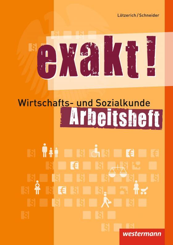 Cover-Bild exakt! / exakt! Wirtschafts- und Sozialkunde