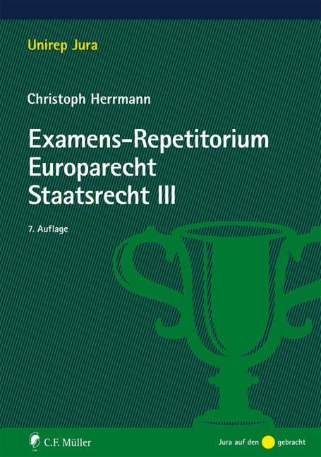 Cover-Bild Examens-Repetitorium Europarecht. Staatsrecht III
