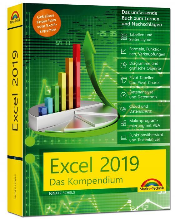 Cover-Bild Excel 2019 - Das umfassende Kompendium. Komplett in Farbe. Grundlagen, Praxis, Formeln, VBA, Diagramme und viele praktische Beispiele
