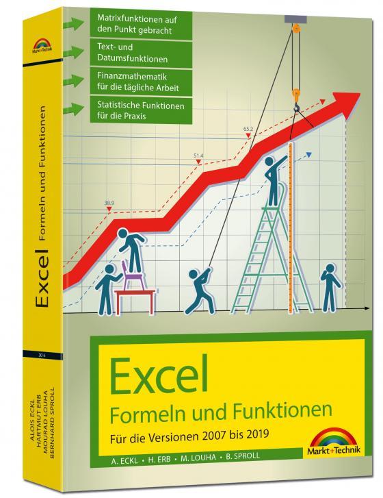 Cover-Bild Excel Formeln und Funktionen für 2019, 2016, 2013, 2010 und 2007: - neueste Version. Topseller Vorauflage