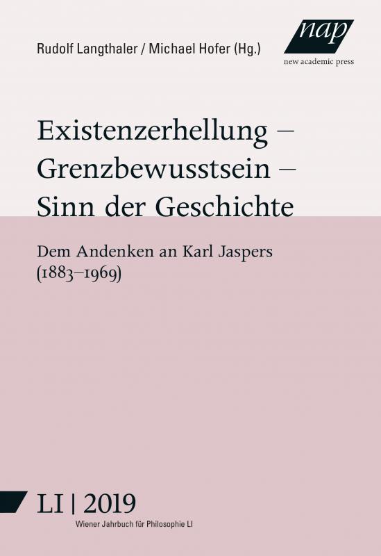 Cover-Bild Existenzerhellung – Grenzbewusstsein – Sinn der Geschichte