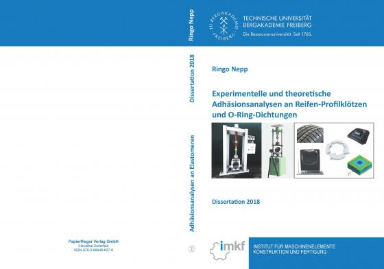 Cover-Bild Experimentelle und theoretische Adhäsionsanalysen an Reifen-Profilklötzen und O-Ring-Dichtungen