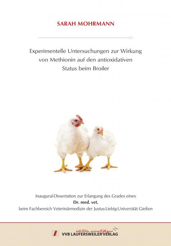 Cover-Bild Experimentelle Untersuchungen zur Wirkung von Methionin auf den antioxidativen Status beim Broiler