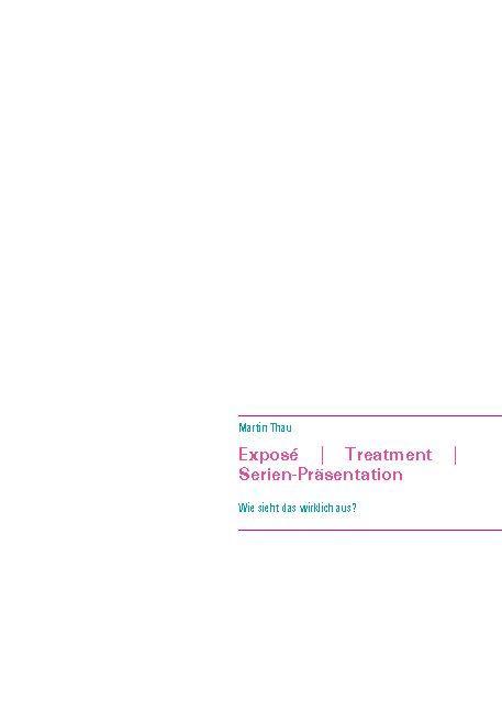 Cover-Bild Exposé | Treatment | Serien-Präsentation