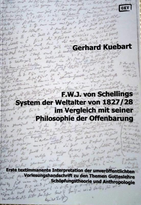 Cover-Bild F.W.J. von Schellings System der Weltalter von 1827/28 im Vergleich mit seiner Philosophie der Offenbarung