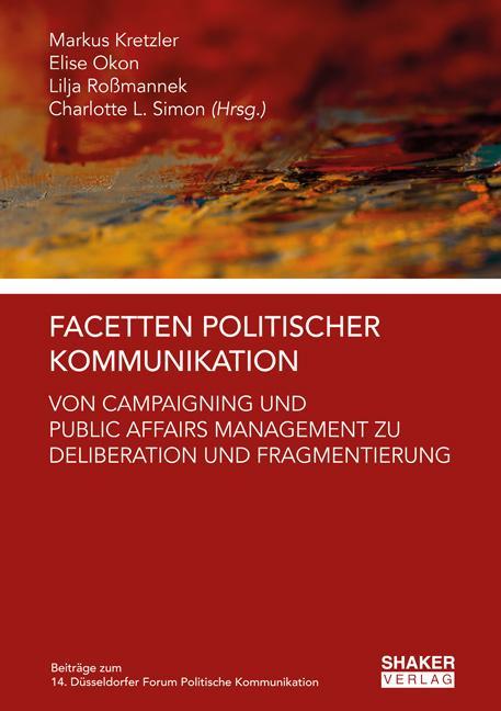 Cover-Bild Facetten Politischer Kommunikation