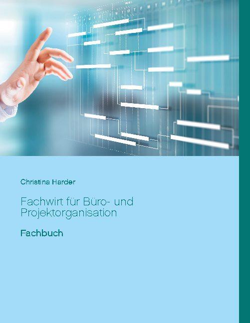 Cover-Bild Fachwirt für Büro- und Projektorganisation
