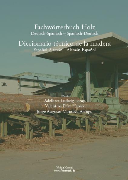 Cover-Bild Fachwörterbuch Holz Deutsch-Spanisch, Spanisch-Deutsch