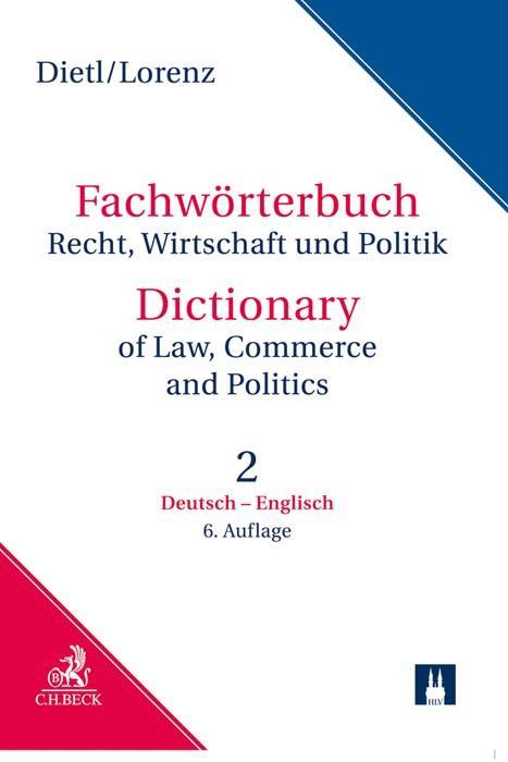 Cover-Bild Fachwörterbuch Recht, Wirtschaft & Politik Teil II: Deutsch - Englisch
