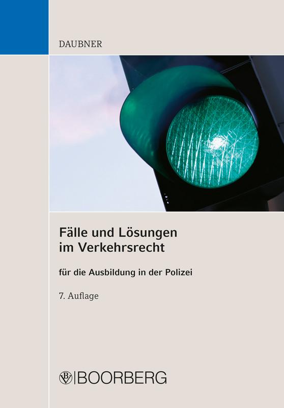 Cover-Bild Fälle und Lösungen im Verkehrsrecht für die Ausbildung in der Polizei