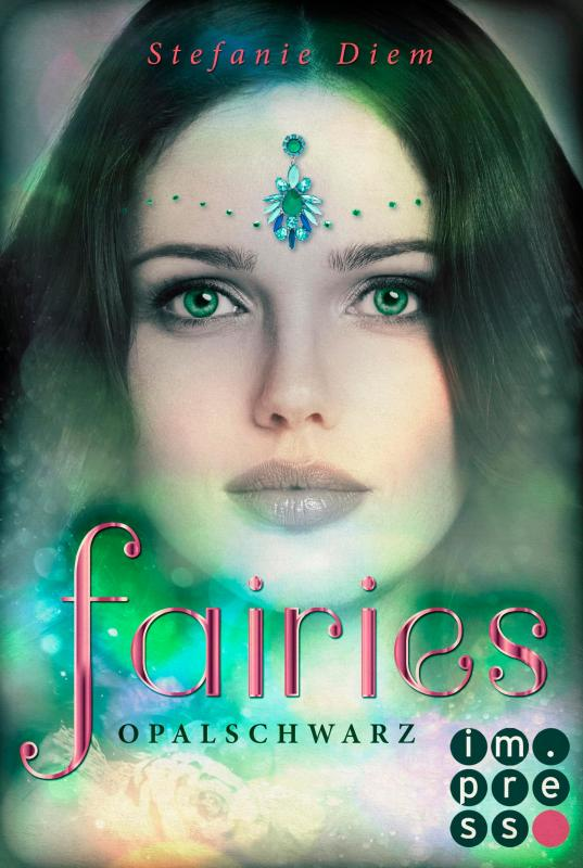 Cover-Bild Fairies 4: Opalschwarz