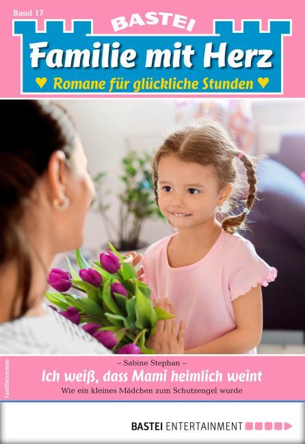 Cover-Bild Familie mit Herz 17 - Familienroman