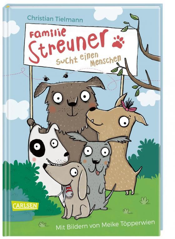 Cover-Bild Familie Streuner sucht einen Menschen