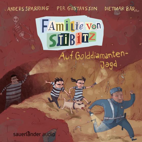 Cover-Bild Familie von Stibitz – Auf Golddiamanten-Jagd