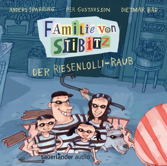 Cover-Bild Familie von Stibitz - Der Riesenlolli-Raub