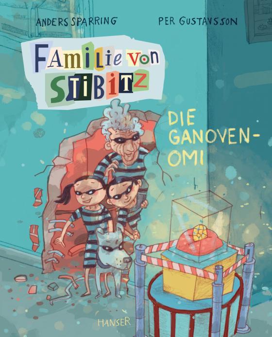 Cover-Bild Familie von Stibitz - Die Ganoven-Omi