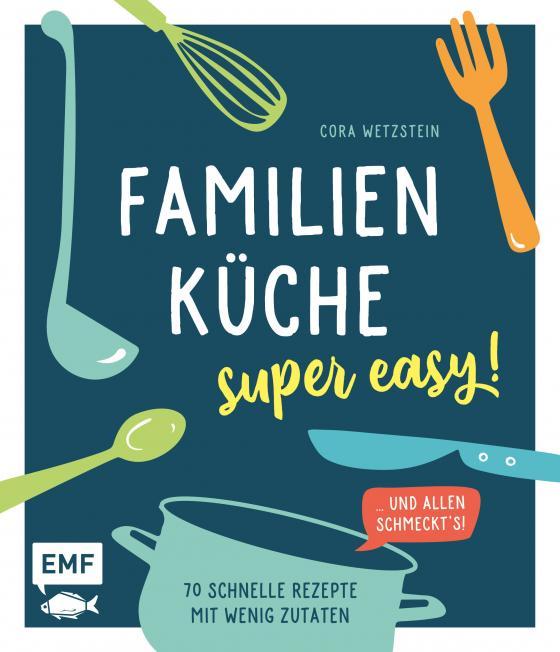 Cover-Bild Familienküche – super easy!
