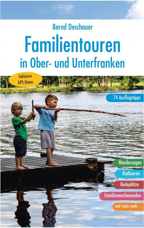 Cover-Bild Familientouren in Ober- und Unterfranken