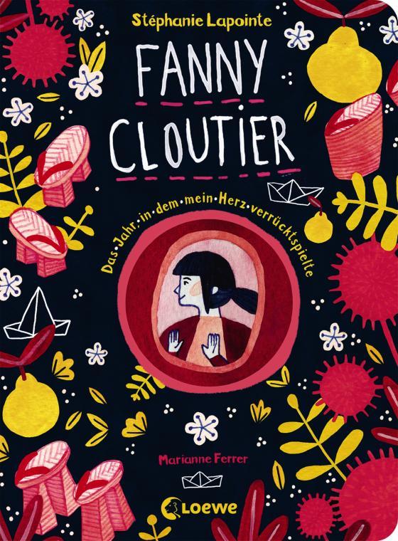 Cover-Bild Fanny Cloutier 2 - Das Jahr, in dem mein Herz verrücktspielte