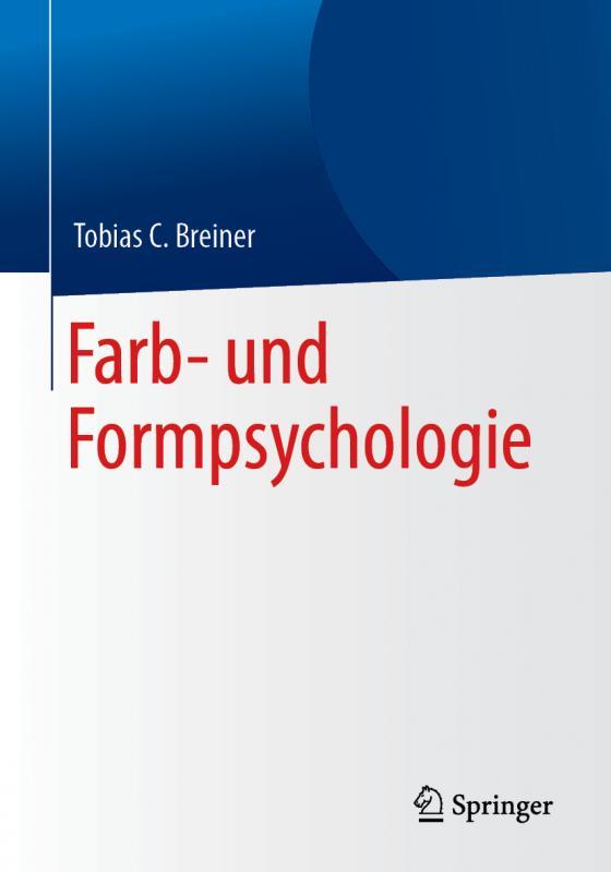 Cover-Bild Farb- und Formpsychologie